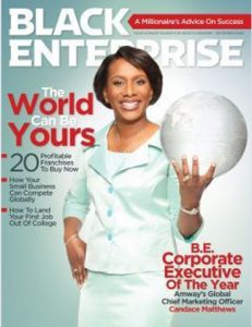 Amway Chief Marketing Officer Candace Matthews named Black Enterprise Corporate Executive of the year in its September 2009 issue.